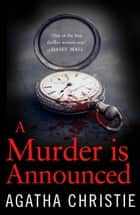 A Murder is Announced (Miss Marple) ebook by Agatha Christie