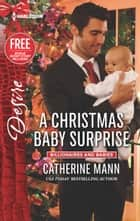 A Christmas Baby Surprise ebook by Catherine Mann,Janice Maynard