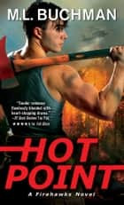 Hot Point ebook by M. L. Buchman