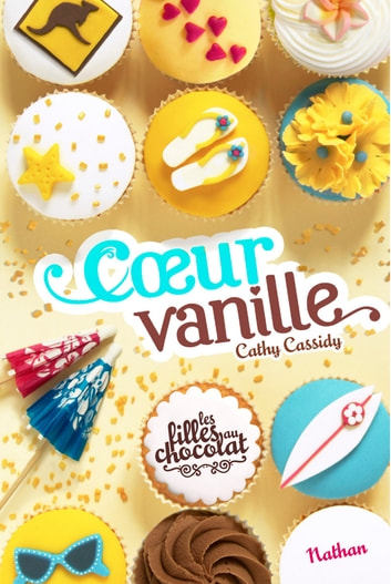 Coeur Vanille - Tome 5 ebook by Cathy Cassidy