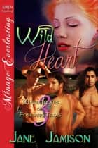 Wild Heart ebook by Jane Jamison
