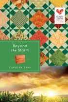 Beyond the Storm ebook by Carolyn Zane