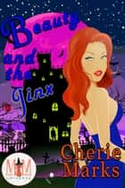 Beauty and the Jinx: Magic and Mayhem Universe - Jinxed by Love, #1 ebook by