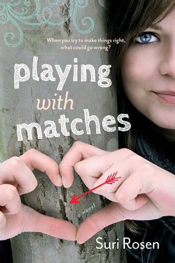 Playing With Matches ebook by Suri Rosen