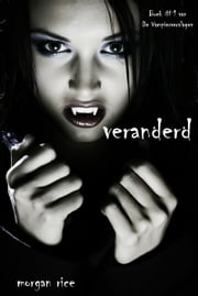 Veranderd ebook by Morgan Rice