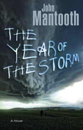 The Year of the Storm ebook by John Mantooth