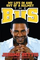 The Bus ebook by Gene Wojciechowski,Jerome Bettis