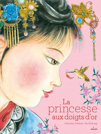 La princesse aux doigts d'or ebook by Christian Jolibois