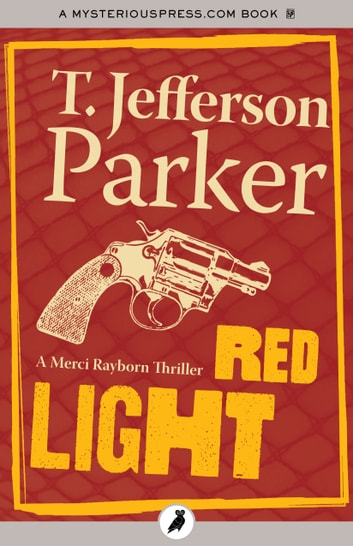 Red Light ebook by T. Jefferson Parker