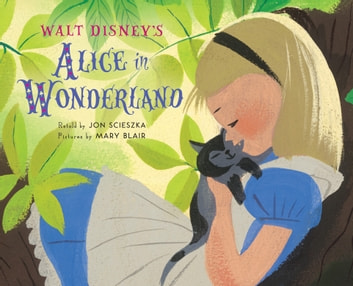 Walt Disney''s Alice in Wonderland ebook by Jon Scieszka