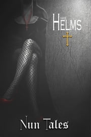 Nun Tales ebook by Kaye Helm