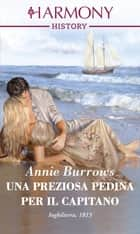 Una preziosa pedina per il capitano ebook by Annie Burrows