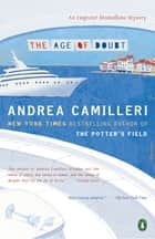 The Age of Doubt ebook by Andrea Camilleri, Stephen Sartarelli