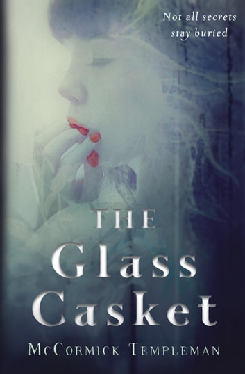 The Glass Casket ebook by McCormick Templeman