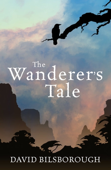The wanderers tale ebook by david bilsborough 9780230760677 the wanderers tale ebook by david bilsborough fandeluxe Image collections