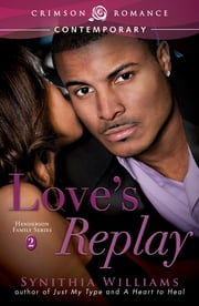 Love's Replay ebook by Synithia Williams