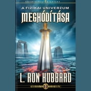 Conquest of the Physical Universe (HUNGARIAN) audiobook by L. Ron Hubbard