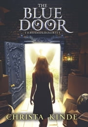The Blue Door ebook by Christa J. Kinde