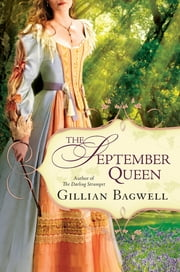 The September Queen ebook by Gillian Bagwell