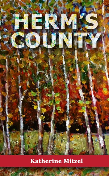Herm's County ebook by Katherine Mitzel