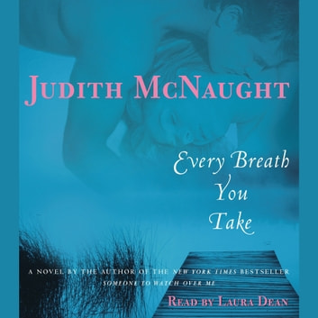 Every Breath You Take - A Novel audiobook by Judith McNaught