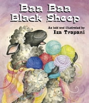 Baa Baa Black Sheep ebook by Iza Trapani,Iza Trapani