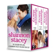 The Season for Love: A Shannon Stacey Holiday Box Set - Holiday Sparks\Mistletoe and Margaritas\Snowbound with the CEO ebook by Shannon Stacey