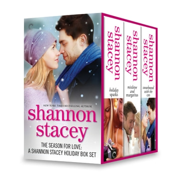 The Season for Love: A Shannon Stacey Holiday Box Set ebook by Shannon Stacey