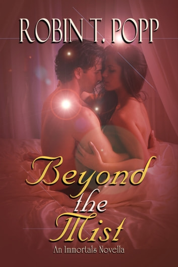 Beyond the Mist ebook by Robin T. Popp