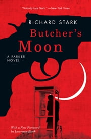 Butcher's Moon - A Parker Novel ebook by Richard Stark,Lawrence Block