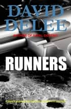 Runners - A Grace deHaviland Bounty Hunter Collection ebook by David DeLee