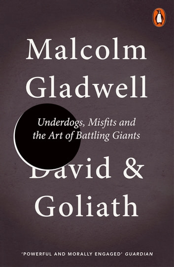 David and Goliath - Underdogs, Misfits and the Art of Battling Giants ebook by Malcolm Gladwell