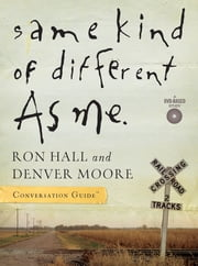Same Kind of Different As Me Conversation Guide ebook by Ron Hall