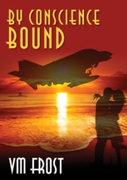 By Conscience Bound ebook by VM Frost