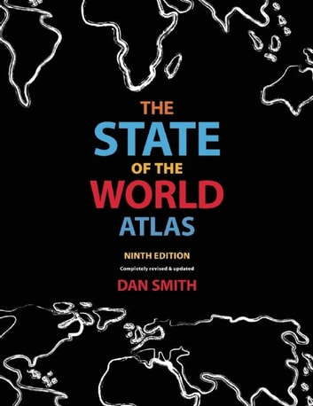 The State of the World Atlas [ff] - Ninth Edition ekitaplar by Dan Smith