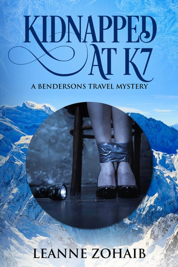 Kidnapped at K7 - A Bendersons Travel Mystery, #1 ebook by Leanne Zohaib