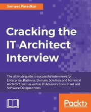 Cracking the IT Architect Interview ebook by Sameer Paradkar