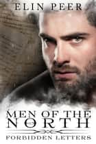 Forbidden Letters (Men of the North Book 0) - Men of the North, #0 ebook by Elin Peer