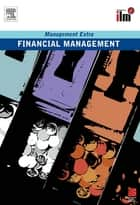 Financial Management Revised Edition ebook by Elearn
