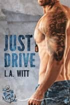 Just Drive ebook by