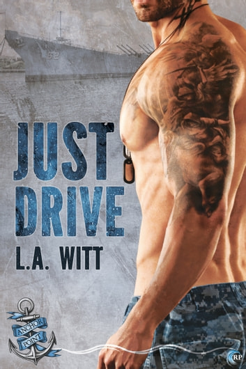 Just Drive ebook by L.A. Witt