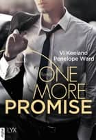One more Promise ebook by Vi Keeland, Penelope Ward, Janine Malz