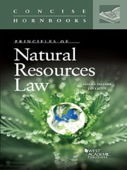 Zellmer and Laitos' Principles of Natural Resources Law (Concise Hornbook) ebook by Sandi Zellmer,Jan Laitos