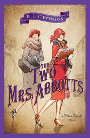 Two Mrs. Abbotts ebook by D.E. Stevenson