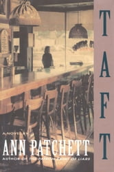 Taft ebook by Ann Patchett