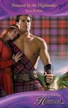 Possessed by the Highlander (Mills & Boon Historical) ebook by Terri Brisbin
