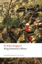 King Solomon's Mines ebook by H. Rider Haggard,Dennis Butts