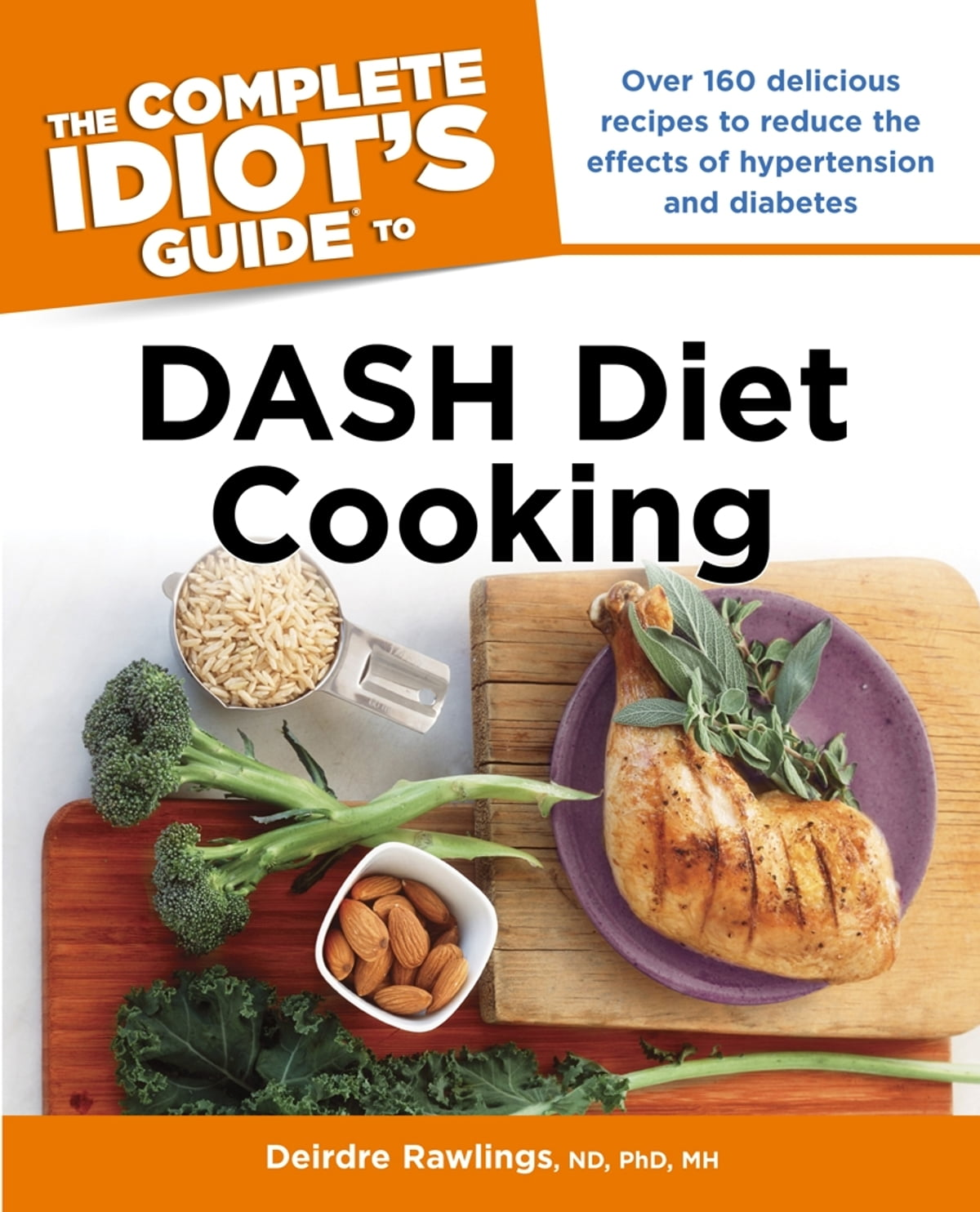 The Complete Idiot S Guide To Dash Diet Cooking Ebook By border=
