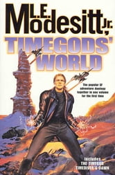 Timegods' World ebook by L. E. Modesitt