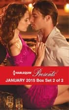 Harlequin Presents January 2015 - Box Set 2 of 2 - An Anthology 電子書籍 by Lynne Graham, Cathy Williams, Sara Craven,...